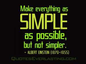 Simplicity Of Life Quotes Make everything as simple as