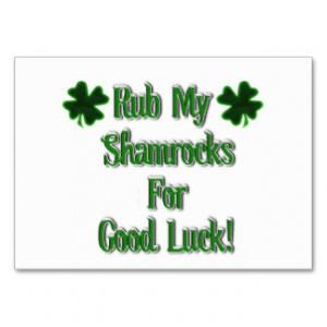 Rub My Shamrocks For Good Luck (2) Business Card Templates