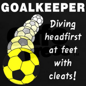 Soccer Goalie Quotes
