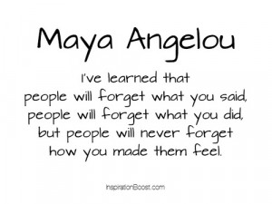 ... include: maya angelou feel quotes, forget, forgive, hurt and love