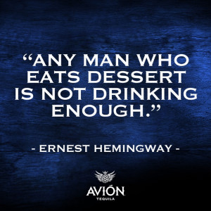 quote, #inspiration, #hemingway, #ernesthemingway, #tequila, # ...