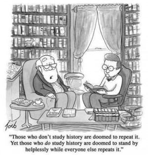Witty caricature accepting that those who do not learn from history ...
