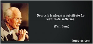 carl jung on neurosis neurosis a psychological crisis due to a state ...