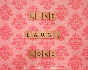 Live Laugh Love Scrabble Quote Photography - Pink Wall Art - Fine Art ...
