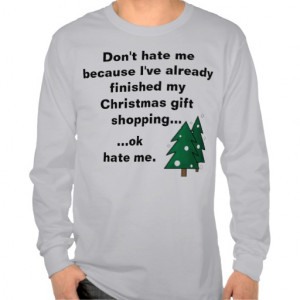 Funny Christmas Shopping Done Early T-shirt