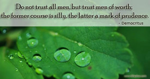 Trust Thoughts-Quotes-Democritus-Worth-Best Quotes-Nice Quotes