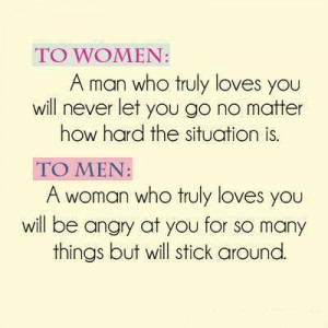 men a woman who truly loves you will be angry at you for so many ...