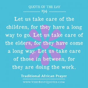 Quote Of The Day, kindness quotes, taking care quotes