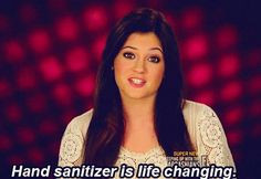 Hand sanitizer is life changing...lol More