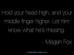 quotes sexy megan fox inspiration sophie strength break up