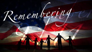 We Will Remember 9/11   We Will Remember 9/11