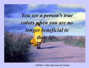 ... Quotes, Quotes About True Colors, Sadness Truths, Inspiration Ideas