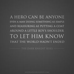 ... Even A Man Doing Something Simple...* - Batman The Dark Knight Quote