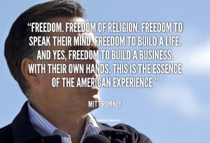 quote-Mitt-Romney-freedom-freedom-of-religion-freedom-to-speak-107843 ...