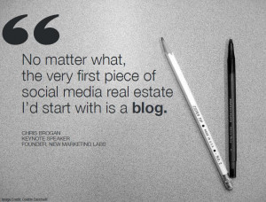 ... First Piece Of Social Media Real Estate I'd Start With Is A Blog