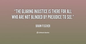 The glaring injustice is there for all who are not blinded by ...