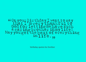 Happy 18th Birthday Quotes For Brother Quotes for brother