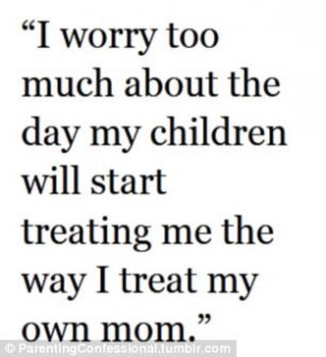 ... being a parent, such as this person who admits treating their own