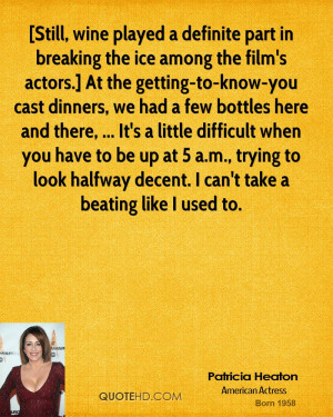 Still, wine played a definite part in breaking the ice among the film ...