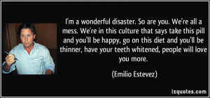 quote-i-m-a-wonderful-disaster-so-are-you-we-re-all-a-mess-we-re-in ...