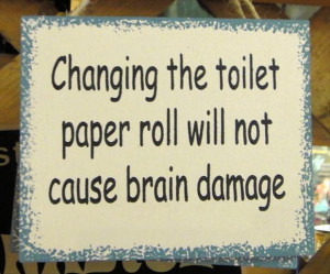 change the toilet paper roll, funny quotes