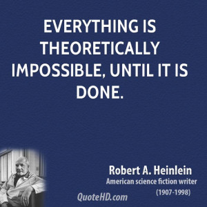 Robert A. Heinlein Quotes