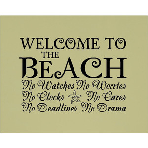 Welcome to the beach..... Beach Wall Quotes Words Sayings Removable Wa ...