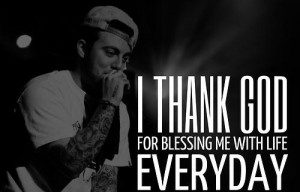 Cool rapper mac miller quotes and sayings life god