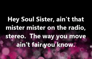 Train - Hey Soul Sister - song lyrics, song quotes, songs, music ...