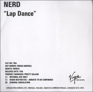 NERD, Lap Dance, UK, Promo, CD-R acetate, Virgin, CD ACETATE, 373271