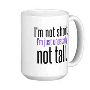 Funny Quotes For Tall People Gifts - Shirts, Posters, Art, & more Gift ...