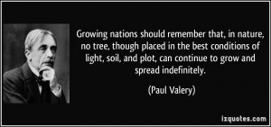 Growing nations should remember that, in nature, no tree, though ...