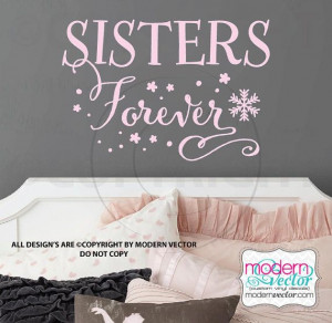 Frozen Quote Vinyl Wall Decal Lettering Sisters by ModernVector, $13 ...