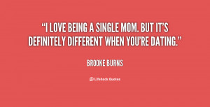 File Name : quote-Brooke-Burns-i-love-being-a-single-mom-but-112693 ...