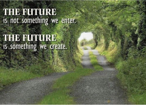 Idealist Quotes - Quote on Idealism - Ideals - Idealists - The future ...