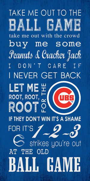 Chicago Cubs Take Me Out To The Ball Game 10x20 Subway Art Gallery ...