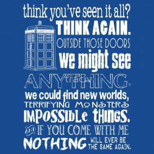 Doctor Who Inspired - Never Be the Same Again Quote Awesome Site ...