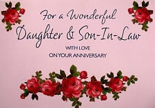 ... SON AND DAUGHTER IN LAW WEDDING ANNIVERSARY card WITH FABULOUS VERSES