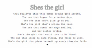 she's the girl #believes #hopes #love #smiling #crying #strong #weak