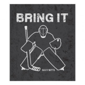 Related image with Ice Hockey Goalie Quotes