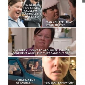 Melissa McCarthy- bridesmaids quotes