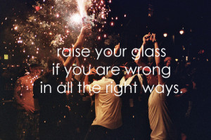 glass, pink, quote, raise your glass, right, roght, ways