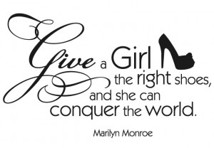 wall_sticker_quote_give_a_girl_the_right_shoes_monroe_s.jpg