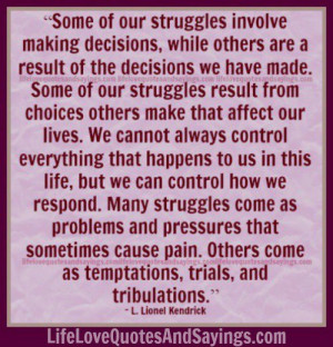 Struggles involve making decisions..