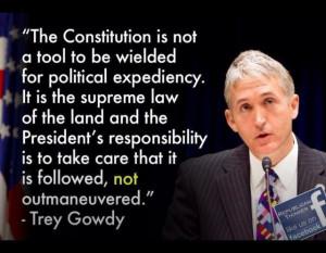 Trey Gowdy....
