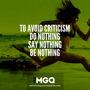 ... ; do nothing, say nothing, be nothing. - Motivational Gym Quotes