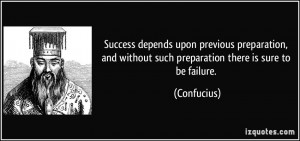 quote-success-depends-upon-previous-preparation-and-without-such ...