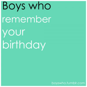 birthday, boys who, quote, quotes, text