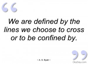 we are defined by the lines we choose to a