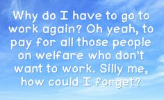 sarcastic welfare   You can get your favourite quotes as a cute ...